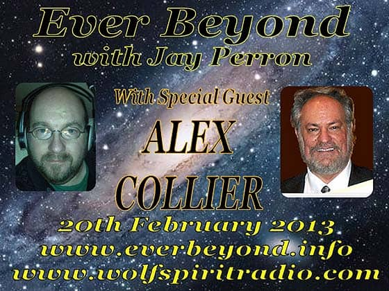 Alex Collier & Jay Perron - Ever Beyond - 20th February 2013