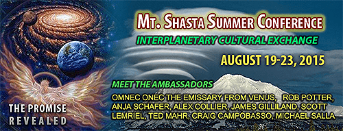 Mt. Shasta Summer Conference - Interplanetary Cultural Exchange