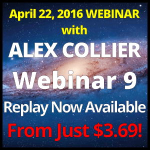 Alex Collier Webinar Replay - April 19, 2016