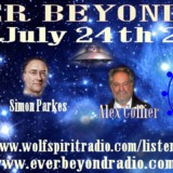 Alex Collier – Simon Parkes – Tolec – Win Keech – Ever Beyond Roundtable – July 24, 2016