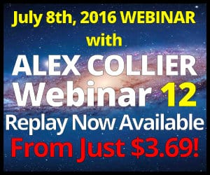 Alex Collier Webinar *Replay*  - July 8, 2016