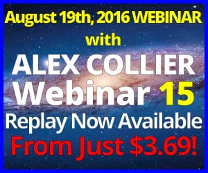 Alex Collier's FIFTEENTH Webinar *Replay* - August 19, 2016!