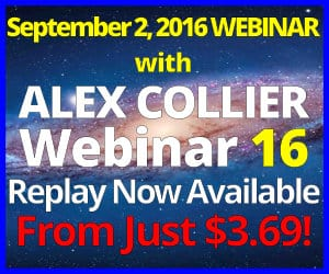 Alex Collier's SIXTEENTH Webinar *REPLAY* - September 2, 2016!