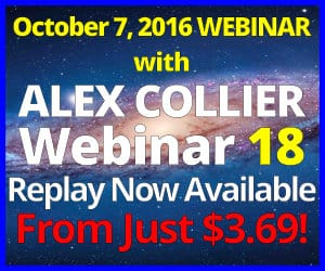 Alex Collier's EIGHTEENTH Webinar *REPLAY* - October 7, 2016!