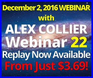 Alex Collier's TWENTY-SECOND Webinar *REPLAY* - December 2, 2016!