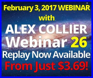 Alex Collier's TWENTY-SIXTH Webinar *REPLAY* - February 3, 2017!