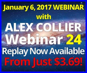 Alex Collier's TWENTY-FOURTH Webinar *REPLAY* - January 6, 2017!