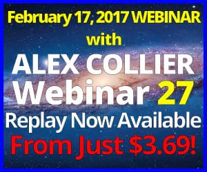 Alex Collier's TWENTY-SEVENTH Webinar *REPLAY* - February 17, 2017!