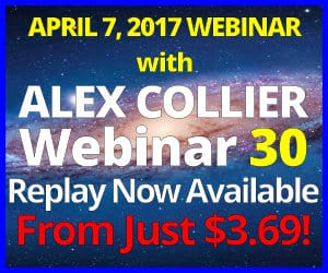 Alex Collier's THIRTIETH Webinar *REPLAY* - April 7, 2017!