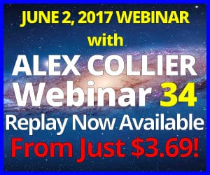 Alex Collier's THIRTY-FOURTH Webinar *REPLAY* - June 2, 2017!