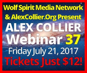Alex Collier's THIRTY-SEVENTH Webinar *LIVE* - July 21, 2017!