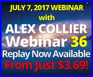 Alex Collier's THIRTY-SIXTH Webinar *REPLAY* - July 7, 2017!