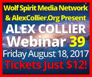 Alex Collier's THIRTY-NINTH Webinar *LIVE* - August 18, 2017!