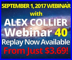 Alex Collier's FORTIETH Webinar *REPLAY* - September 1, 2017!