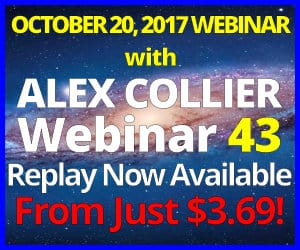 Alex Collier's FORTY-THIRD Webinar *REPLAY* - October 20, 2017!