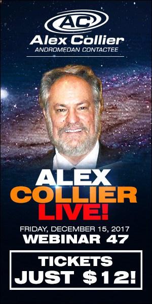Alex Collier's FORTY-SEVENTH Webinar *LIVE* - December 15, 2017!