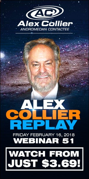 Alex Collier's FIFTY-FIRST Webinar *REPLAY* - February 16, 2018!